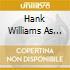 Hank Williams Sr - Beyond The Sunset