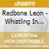 Redbone Leon - Whistling In The Wind