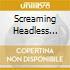 Screaming Headless Torsos - Screaming Headless Torsos