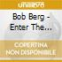 Bob Berg - Enter The Spirit