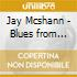 Jay Mcshann - Blues from Kansas City