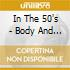IN THE 50'S - BODY AND SOUL..