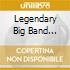 LEGENDARY BIG BAND SINGERS