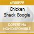 CHICKEN SHACK BOOGIE