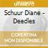 Schuur Diane - Deedles