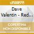 Dave Valentin - Red Sun