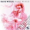 Dave Weckl - Hard Wired