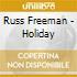 Russ Freeman - Holiday