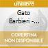 Gato Barbieri - Gato Latino