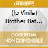 (LP VINILE) BROTHER BAT BONE