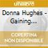 Donna Hughes - Gaining Wisdom