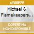Michael & Flamekeepers Cleveland - Leaving Town
