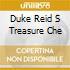 DUKE REID S TREASURE CHE