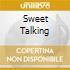 SWEET TALKING