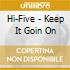 Hi-Five - Keep It Goin On