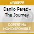 Danilo Perez - The Journey