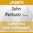 John Patitucci - Songs Stories & Spiritu..