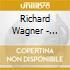 Richard Wagner - Arie D'opera Da Sigfrido, Lohengrin, Tri