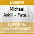 Michael Askill - Fata Morgana