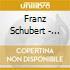 FRANZ SCHUBERT - PIANO SONATAS D 958 959