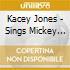 Kacey Jones - Sings Mickey Newbury