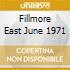 FILLMORE EAST JUNE 1971