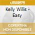Willis, Kelly - Easy