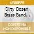 Dirty Dozen Brass Ba - We Got Robbed!