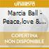 Marcia Ball - Peace,love & Bbq