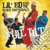 Lil'ed & The Blues Imperials - Full Tilt