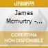 James Mcmurtry - Walk Between The Raindrop