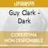 Guy Clark - Dark