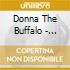 Donna The Buffalo - Rockin'In The Weary Land