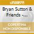 Bryan Sutton & Friends - Almost Live