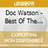 Doc Watson - Best Of The Sugar Hill Years