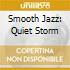 Smooth Jazz: Quiet Storm