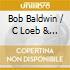 Bob Baldwin/C.Loeb & Kim Waters - The American Spirit