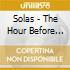 Solas - The Hour Before Dawn