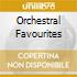 ORCHESTRAL FAVOURITES