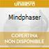MINDPHASER