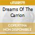 DREAMS OF THE CARRION