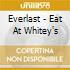 Everlast - Eat At Whitey's