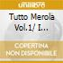 TUTTO MEROLA VOL.1/ I GRANDI CLASSIC