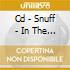 CD - SNUFF - IN THE FISHTANK