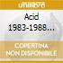 ACID 1983-1988 (3CD)