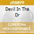 DEVIL IN THE DR