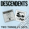 Descendents - Two Things At Once