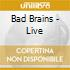 Bad Brains - Live