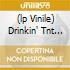 (LP VINILE) DRINKIN' TNT 'N' SMOKIN' DYNAMITE