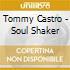 Tommy Castro - Soul Shaker
